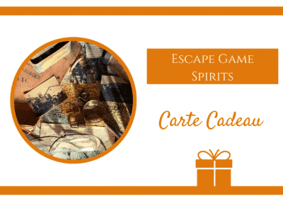Carte cadeau Escape Game Spirits